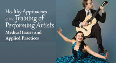 3rd Annual Healthy Approaches in the Training of Performing Artists Conference