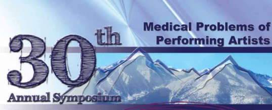 30th Annual PAMA Symposium on Medical Problems of Performing Artists